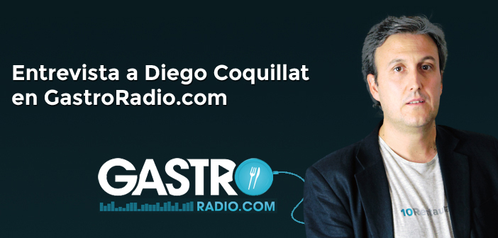 DiegoCoquillat-gastroradio