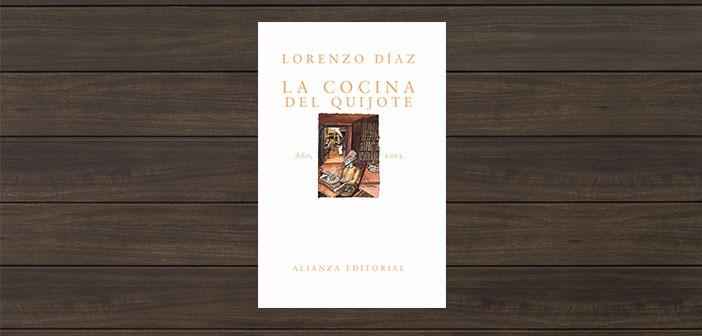 La cocina del Quijote de Lorenzo Díaz