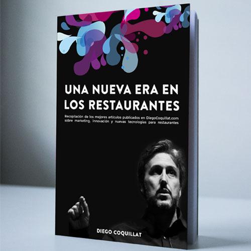 """Nuevo de libro de Diego Coquillat: """"Una nueva era en los restaurantes"""""""