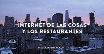 """Como """"Internet de las Cosas"""" ya afecta a los restaurantes"""