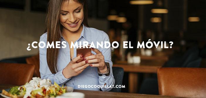 El 80% de las personas está pendiente del móvil mientras come