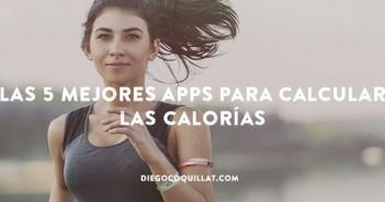 Las 5 mejores apps para calcular las calorías que ingerimos, incluso en los restaurantes