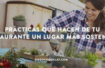 5 prácticas que hacen de tu restaurante un lugar más sostenible