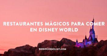 7 restaurantes mágicos para comer en Disney World