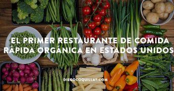 El primer restaurante de comida rápida orgánica en Estados Unidos
