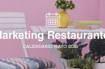 Mayo de 2016: calendario de acciones de marketing para restaurantes
