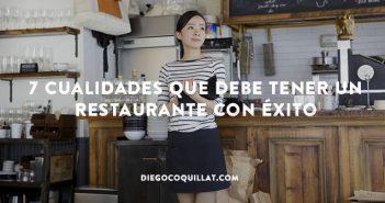 7 cualidades que debe tener un restaurante con éxito