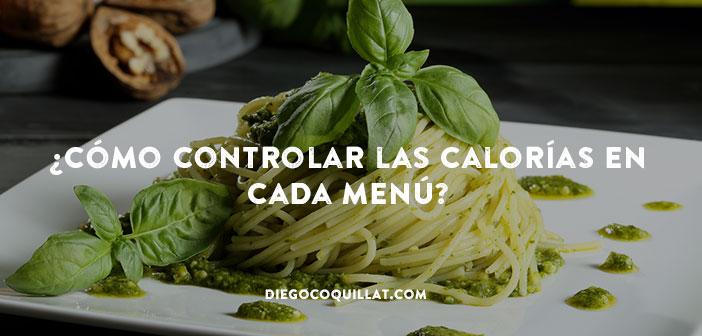 Buenos hábitos alimenticios en los restaurantes: ¿cómo controlar las calorías en cada menú?