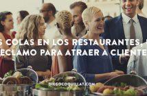 Las colas en los restaurantes, un reclamo para atraer a nuevos clientes