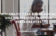 El Wifi gratis y las redes sociales, una obligación para los restaurantes
