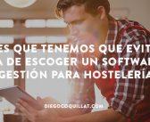 Errores que tenemos que evitar al escoger un software de gestión para hostelería