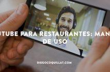 Youtube para restaurantes: Manual de uso
