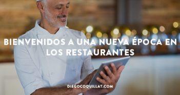 Bienvenidos a una nueva época en los restaurantes