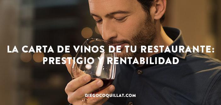 La carta de vinos de tu restaurante: Prestigio y Rentabilidad