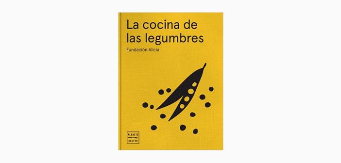 ¿Sabías que las alubias negras contienen un 50% más de hierro que un filete, que los garbanzos aportan tanto ácido fólico como las espinacas o que la primera espuma que hizo Ferran Adrià fue de legumbres?