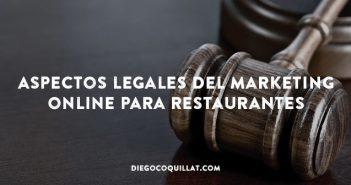 ¿Qué aspectos legales debería considerar un restaurante con respecto al marketing digital?
