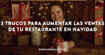 3 trucos para aumentar las ventas de tu restaurante en Navidad