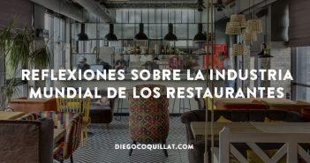 Reflexiones sobre la industria mundial de los restaurantes