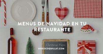 Sugerencias prácticas para confeccionar menús de Navidad en tu restaurante