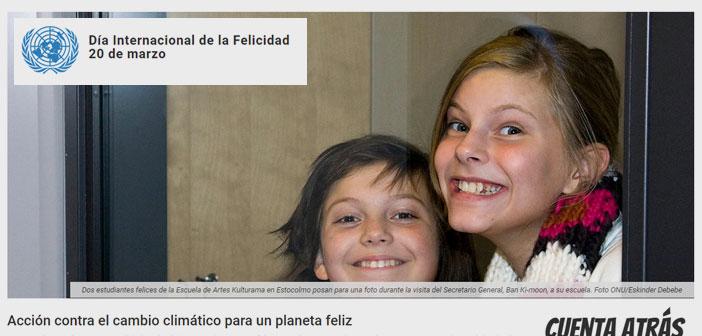 Por último, una fecha que puedes emplear para realizar una acción social. El 20 de marzo fue establecido por la ONU como el Día Internacional de la Felicidad, en el año 2013, para reconocer el importante papel que desempeña la felicidad en la vida de las personas.