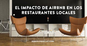 El impacto de Airbnb en los restaurantes locales