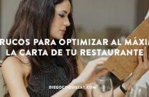 5 Trucos para optimizar al máximo la carta de tu restaurante