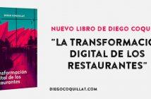 """""""La transformación digital de los restaurantes"""" nuevo libro de Diego Coquillat"""
