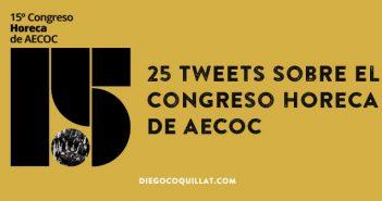 Los 25 tweets que resumen la primera jornada del Congreso HORECA de AECOC