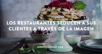 Los restaurantes seducen a sus clientes