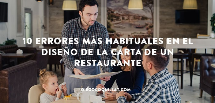 10 errores más habituales en el diseño de la carta o menú de un restaurante