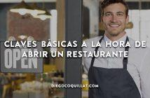 Claves básicas a la hora de abrir un restaurante