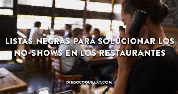 Listas negras para solucionar los no-shows en los restaurantes