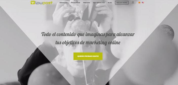 Existen plataformas que se encargan del contenido de tu blog, como Lowpost. Una web donde se reúnen más de 12.000 redactores especializados en la creación de publicaciones para blogs. El proceso es muy sencillo: Creas tu cuenta y en pocos minutos ya puedes empezar con la petición a la comunidad de redactores.