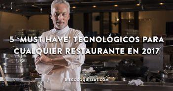 5 'Must have' tecnológicos para cualquier restaurante en 2017