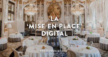 La 'Mise en Place' digital