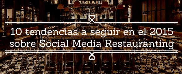 Voulez-vous recevoir les meilleurs réseaux sociaux et la technologie d'information pour les restaurants?  Abonnez-vous à ma newsletter et recevez dans votre courrier mes articles et la dernière industrie.  nous sommes déjà ...         10 les tendances de continuer dans la 2015 restauranting médias sociaux