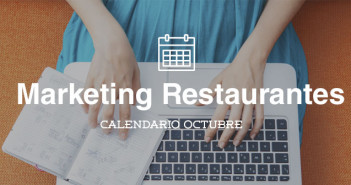 Octubre 2015 calendario de acciones de marketing para restaurantes