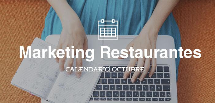 Octubre 2015 calendario de acciones de marketing para restaurantes