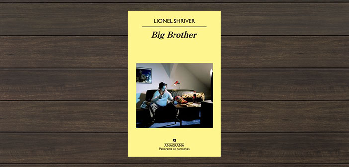 Big brother de Lionel Shriver