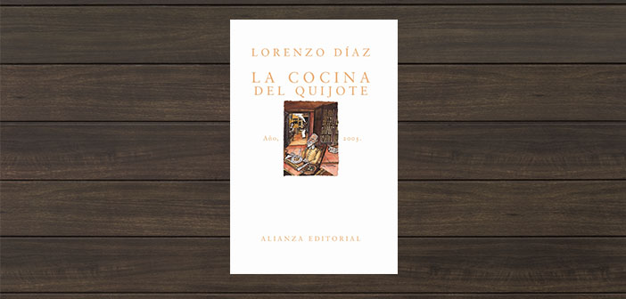 The kitchen of Don Quixote de Lorenzo Diaz