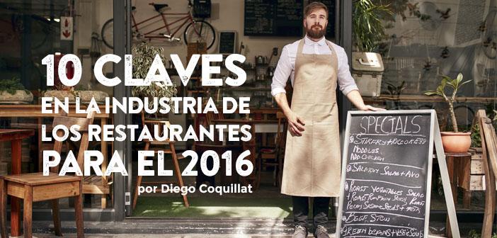 10 claves en la industria de los restaurantes para el 2016