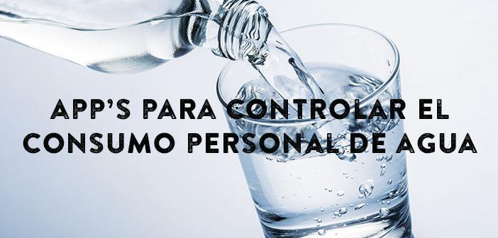 Las mejores apps para controlarconsumo personal de agua