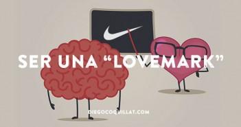 """Como pasar de ser una marca a ser una """"Lovemark"""""""