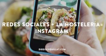Instagram, el maridaje perfecto entre las redes sociales y la hostelería