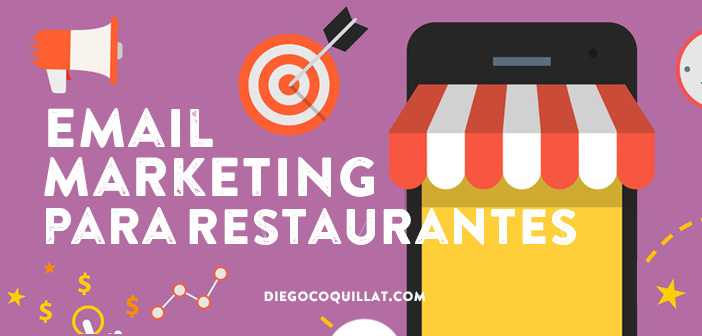 10 claves para que triunfe la estrategia de e-mail marketing de un restaurante