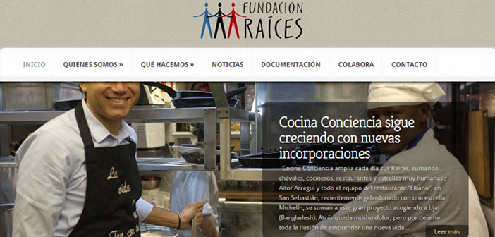The Roots and Kitchen Conscience Foundation, which it aims to contribute to the employment of those who suffer greater difficulties.