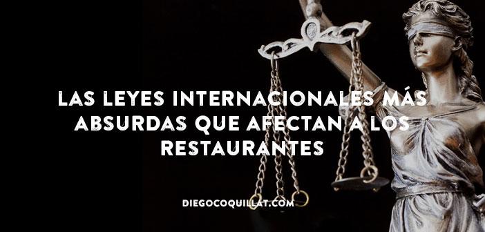 Recopilación de las leyes internacionales más absurdas que afectan a los restaurantes