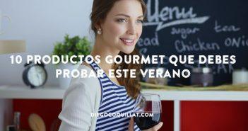 10 productos gourmet que debes probar este verano