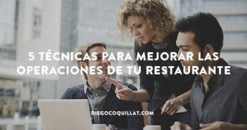 5 técnicas para mejorar las operaciones de tu restaurante