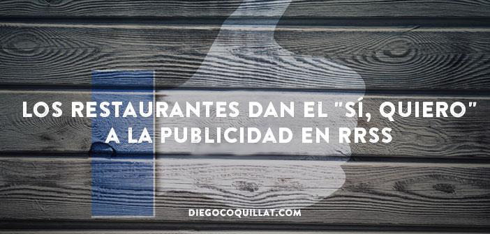 """Razones para que un restaurante le de el """"Sí, quiero"""" a la publicidad en Redes Sociales"""